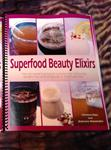Superfood Beauty Elixirs - Spiral Bound Color Book - OUT OF STOCK